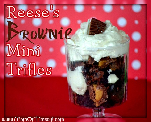 Reese's Brownie Mini Trifles | Mom On Timeout