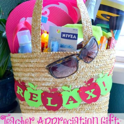 Teacher Appreciation Gift Idea – Time To Relax!