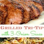 Grilled-Tri-Tip-With-Three-Onion-Sauce 2 image collage with text overlay