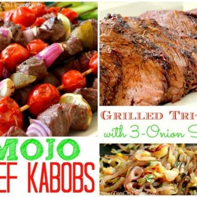 Mojo Beef Kabobs & Grilled Beef Tri-Tip