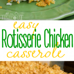 easy-rotisserie-chicken-casserole-collage in baking dish