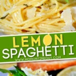 2 image collage of lemon spaghetti on white plates with text overlay in the middle