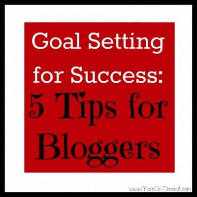 Goal Setting for Success: 5 Tips for Bloggers