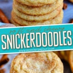 2 image collage of stacked snickerdoodle Cookies with text overlay