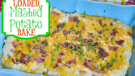 Loaded Mashed Potato Bake Recipe