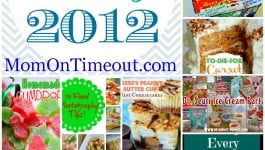 Top 12 Posts from 2012 MomOnTimeout.com