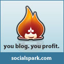 You blog. You Profit. Sign up for SocialSpark!
