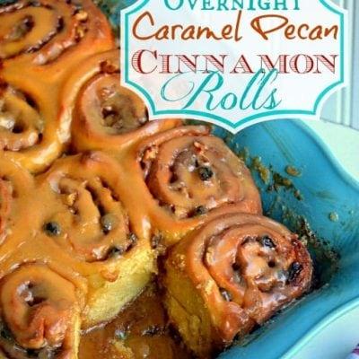 {Overnight} Caramel Pecan Cinnamon Rolls