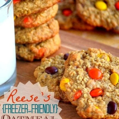 Reese's {Freezer-Friendly} Oatmeal Cookies
