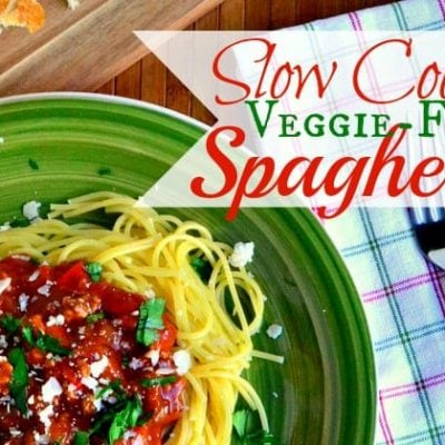 Slow Cooker {Veggie-Full} Spaghetti