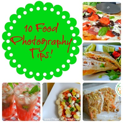 Ten Tips for Taking Better Food Photos Now!