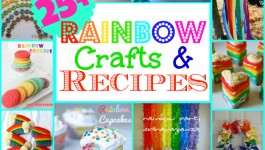 25+ Rainbow Recipes and Crafts!