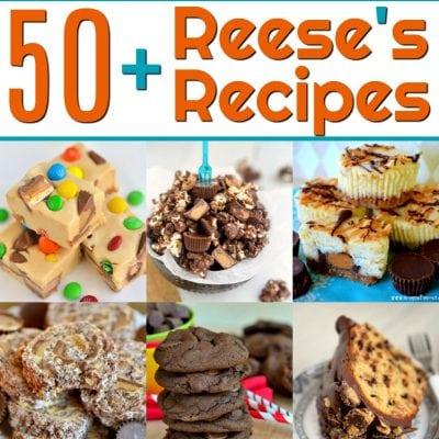 50+ Amazing Reese's Recipes