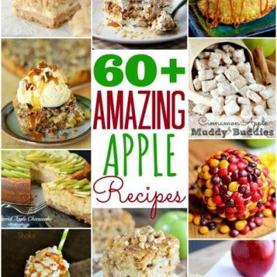 60+ Amazing Apple Recipes!