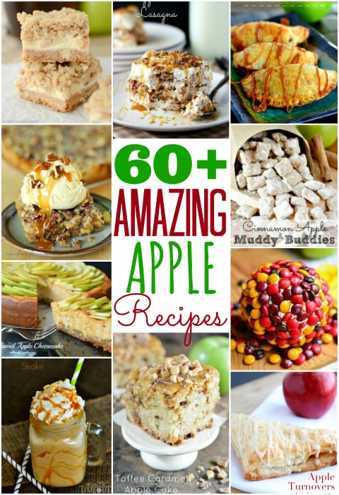 Over 60 amazing apple recipes including pies, cakes, brownies, bars and more! | MomOnTimeout.com