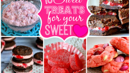 16 Sweet Treats for Your Sweetheart