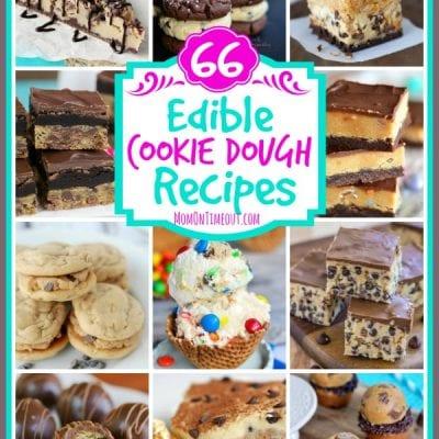66 Edible Cookie Dough Recipes