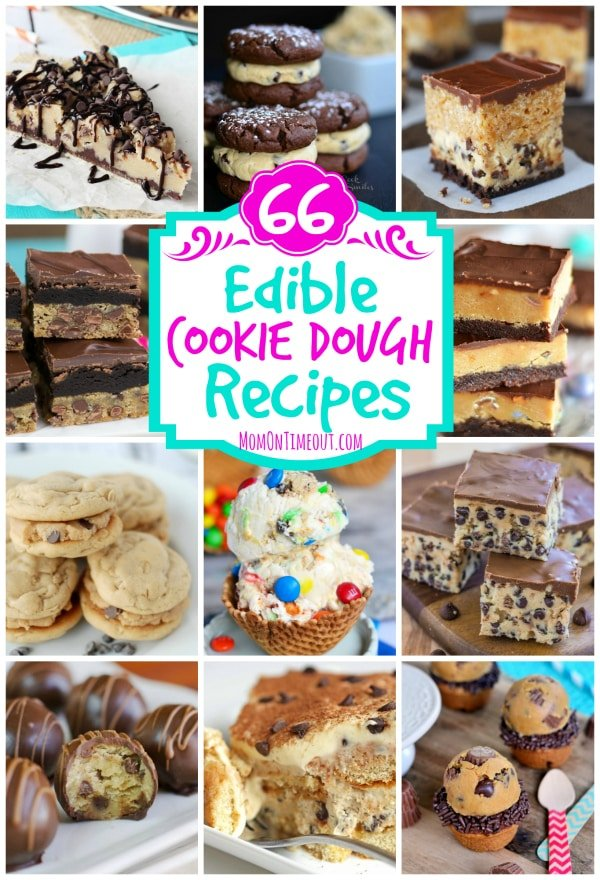 66 Edible Cookie Dough Recipes | MomOnTimeout.com Brownies, bars, cookies, ice cream, pie and so much more!