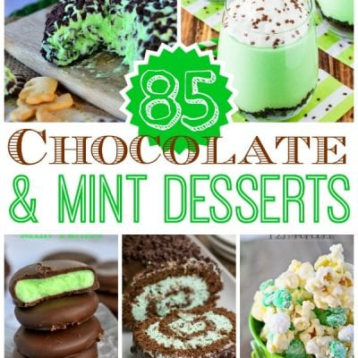 85+ Chocolate and Mint Desserts!