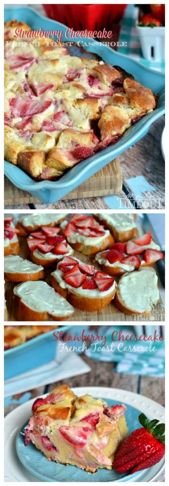 Overnight Strawberry Cheesecake French Toast Casserole from MomOnTimeout.com