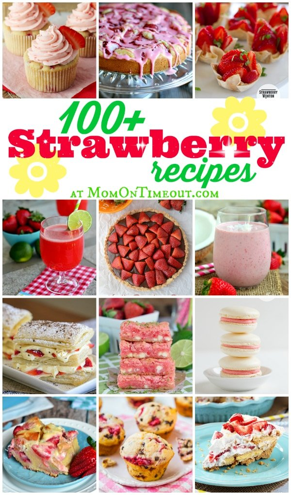 Over 100 Strawberry Recipes for your enjoyment - cakes, cupcakes, cookies, muffins, pies, drinks and SO much more! | MomOnTimeout.com