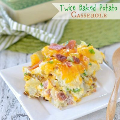 Twice Baked Potato Casserole + VIDEO