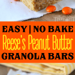 no-bake-reese-peanut-butter-granola-bars-collage