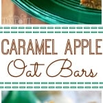 2 image collage of caramel apple oat bars on green glass pie plate and stacked on a white dessert plate with text overlay