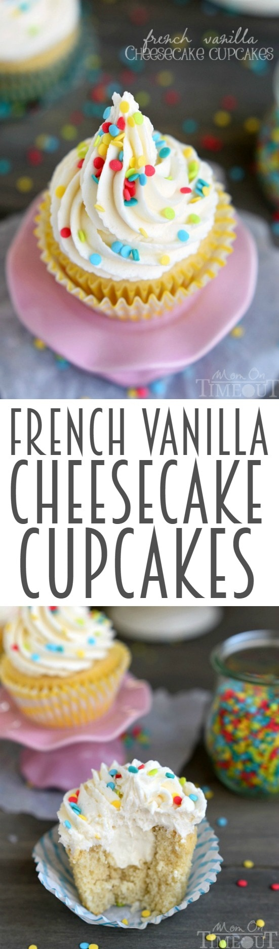 How about French Vanilla Cheesecake Cupcakes for the dessert win? It's like two desserts in one! Cheesecake filling is nestled inside a delicious vanilla cupcake and topped with the most amazing vanilla frosting ever - don't forget the sprinkles!   MomOnTimeout.com
