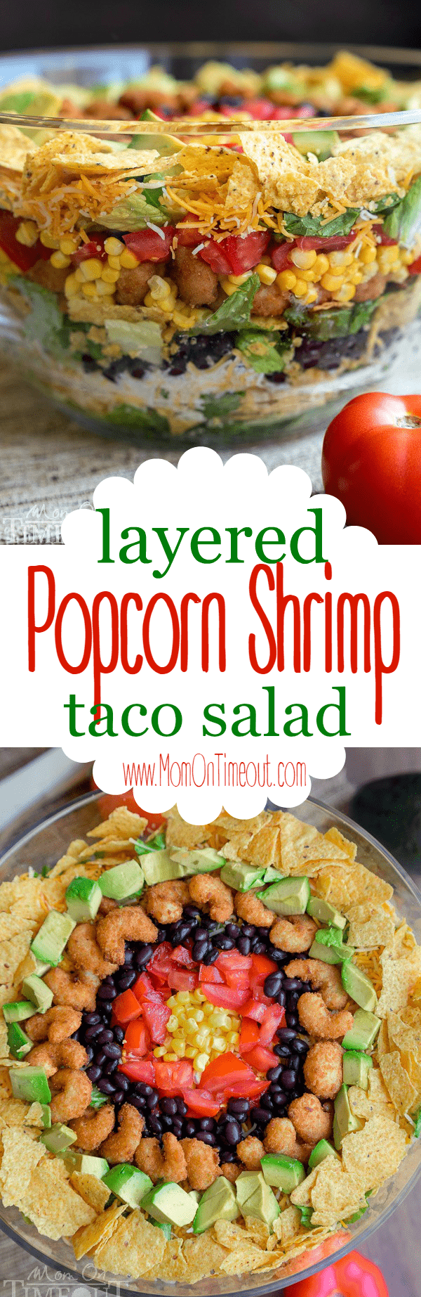This delicious Layered Popcorn Shrimp Taco Salad is perfect for an easy, breezy summer time meal! Layers and layers of flavor make this a dinner the whole family will love! | MomOnTimeout.com | #dinner #salad #ad