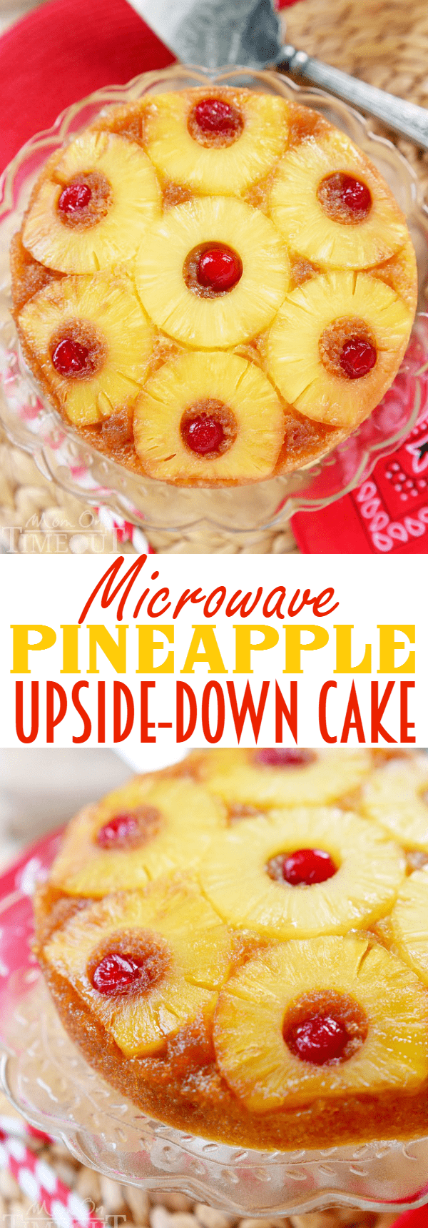 Stay cool this summer with this Microwave Pineapple Upside Down Cake! In just 10 minutes, you and your family can be enjoying this gorgeous cake - straight from your microwave! The PERFECT easy dessert recipe! | MomOnTimeout.com