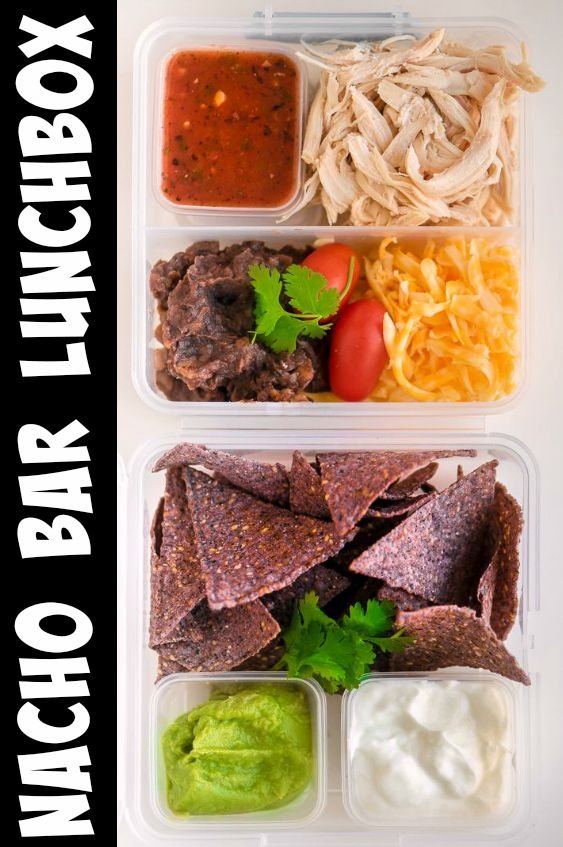Chicken Nacho Bar Lunchbox Idea that the kids LOVE! Fun to build and even more fun to eat!