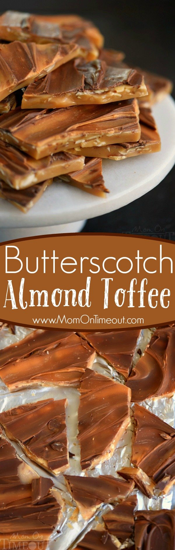 Get your sweet tooth ready for this outrageous Butterscotch Almond Toffee! Creamy, buttery, crunchy, melt in your mouth awesomeness!
