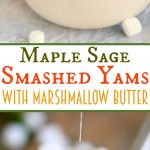 maple-sage-smashed-yams-marshmallow-butter-collage
