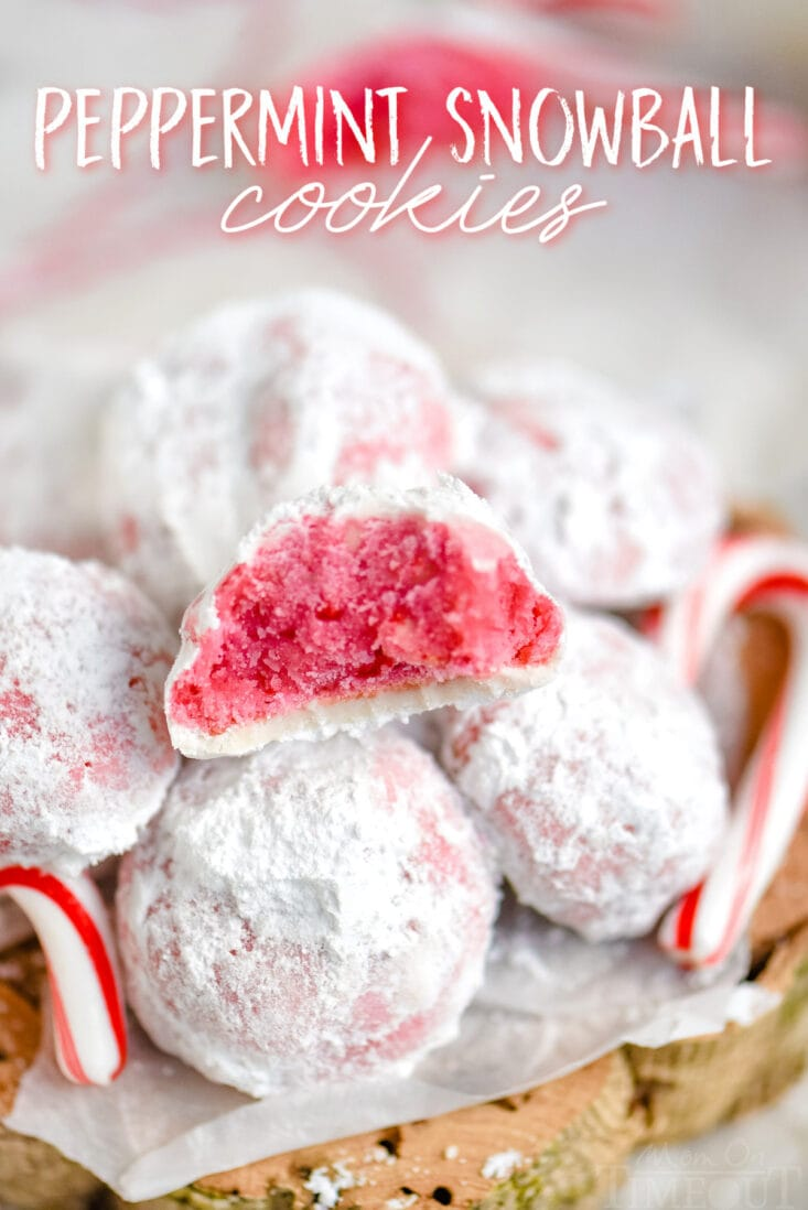 peppermint snowball cookies in a pile with one cookie broken in half showing the pink interior with title overlay at top of image