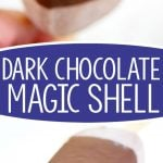 dark-chocolate-magic-shell-collage