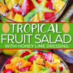 two image collage showing a tropical fruit salad in a clear glass bowl. Made with papaya, mango, kiwis and coconut. Center color block with text overlay.