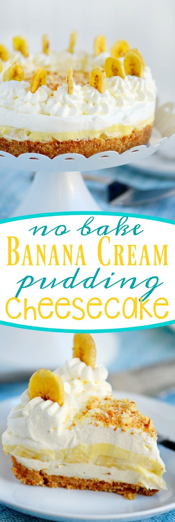 Get ready to delight friends and family with this stunning No Bake Banana Cream Pudding Cheesecake! A fabulous cookie crust, rich cheesecake, fresh bananas, creamy pudding and fresh whipped cream create an explosion of flavors and textures in your mouth. Each bite is better than the last!