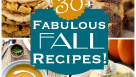 More Than 30 Fabulous Fall Recipes
