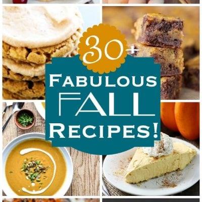 More Than 30 Fabulous Fall Recipes