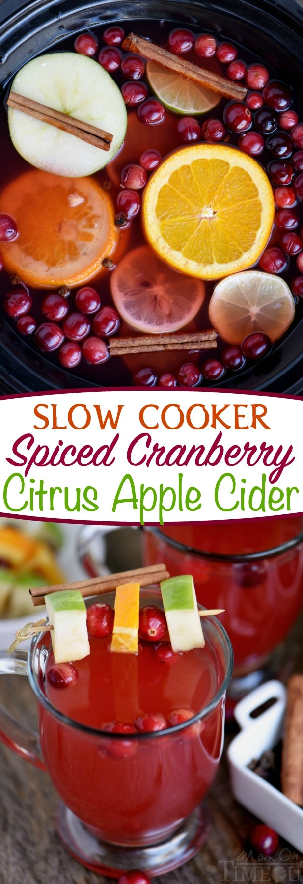 This Slow Cooker Spiced Cranberry Citrus Apple Cider is the beverage of choice this season! Fill your home with it's delightful fragrance and your belly with it's spicy warmth! Perfect for parties and the holidays! // Mom On Timeout