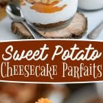 sweet-potato-cheesecake-parfaits- 2 image collage with text overlay