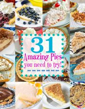 31 Amazing Pies You Need To Try!