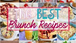 The BEST Brunch Recipes