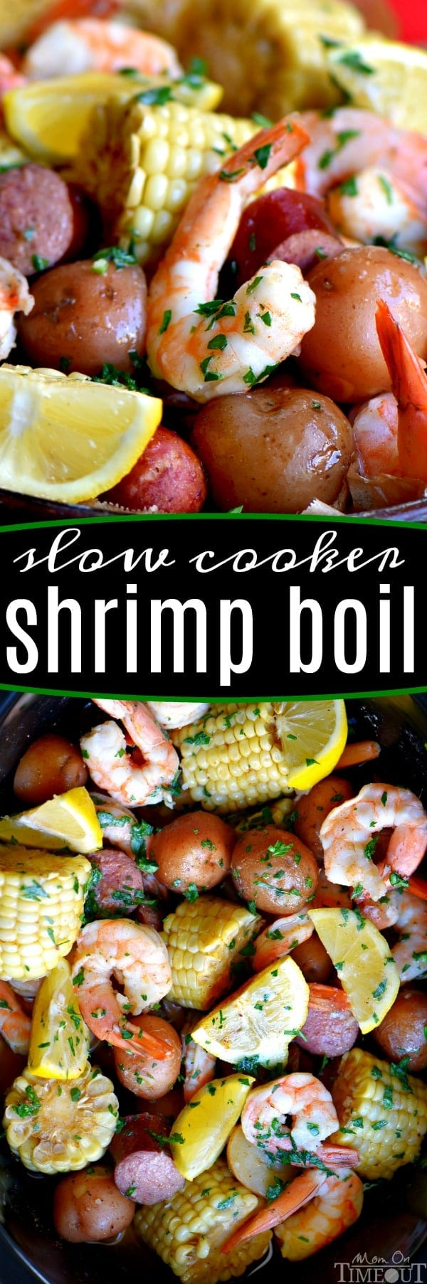 This easy Slow Cooker Shrimp Boil is the perfect busy weeknight dinner recipe! Made with just a handful of ingredients and exploding with delicious, fresh flavor, it's sure to become an instant favorite with your family – it certainly was with mine! /// Mom On Timeout