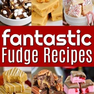 Fantastic Fudge Recipes