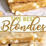 best-blondies-recipe-collage