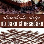 chocolate-chip-no-bake-cheesecake-collage