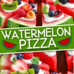 watermelon pizza recipe cut into wedges 2 image collage with text overlay