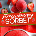 strawberry sorbet 2 image collage with text overlay for pinterest